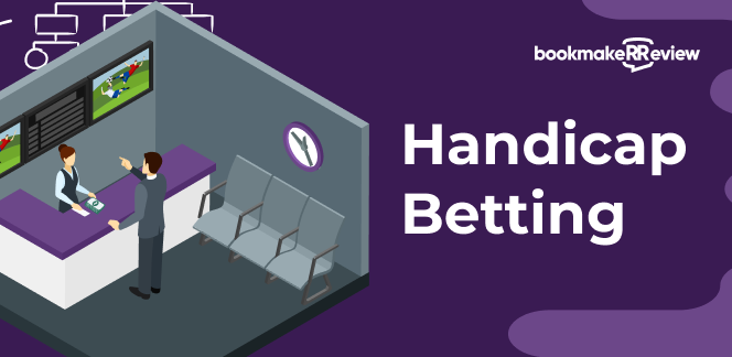 Handicap Betting explained. The complete guide